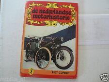 664-DE NEDERLANDSE MOTORHISTORIE ALK PIET CORNET DUTCH BOOK OTTEN,JUNCKER,SIMPLE
