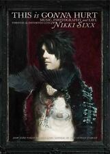 This Is Gonna Hurt  Music, Photography, Distorted Lens of NIKKI SIXX HARDCOVER
