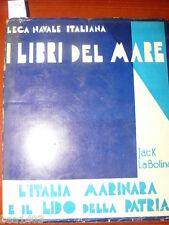 LA Bolina Jack I libri del mare. L'Italia marinara e il lido della patria