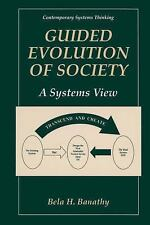 Guided Evolution of Society: A Systems View (Contemporary Systems Thinking), Ban