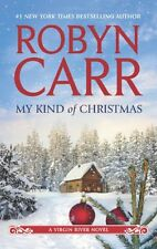 My Kind of Christmas (A Virgin River Novel) by Robyn Carr