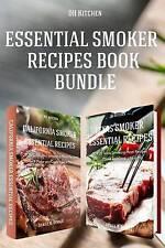 Essential Smoker Recipes Book Bundle: TOP 25 Texas Smoking Meat Recipes + Califo