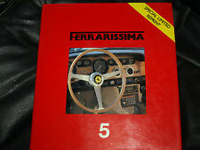 Ferrarissima 5 1986 Ferrari GTB GTS Turbo 500 F2 330 GT F1 GP 250 GT/E Manual