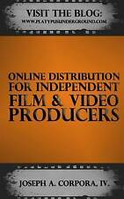 Online Distribution for Independent Film & Video Producers by Corpora IV MR Jose