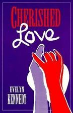 CHERISHED LOVE by Evelyn Kennedy - FIRST EDITION