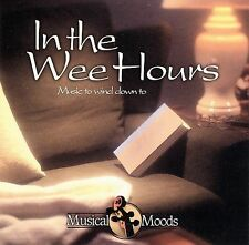 FREE US SHIP. on ANY 3+ CDs! NEW CD : In the Wee Hours: Music to Wind Down To Or