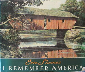 Eric Sloane's I Remember America [Bicentennial Edition] Hardcover Eric Sloane