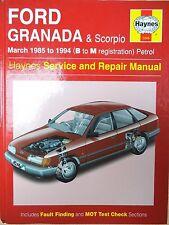 Ford Granada & Scorpio (petrol) Haynes Workshop Manual from 1985 to 1994.