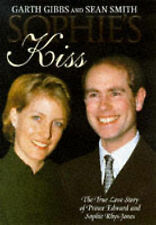 """AS NEW"" Sophie's Kiss: True Love Story of Prince Edward and Sophie Rhys-Jones,"