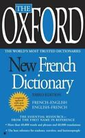 The Oxford New French Dictionary: Third Edition by Oxford University Press