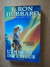 MISSION TERRE Tome 3 : L'ENNEMI INTERIEUR