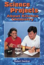 Science Projects about Kitchen Chemistry (Science