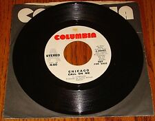 CHICAGO ORIGINAL PROMO 45 RPM CALL ON ME AND PRELUDE TO AIRE 1974
