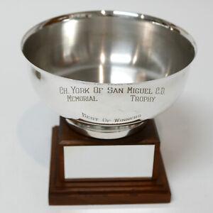 1956 Ch. York of San Miguel C. D. Best of Winners Plated Breeders Award Trophy