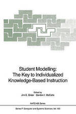 Student Modelling: The Key to Individualized Knowledge-Based Instruction (Nato A