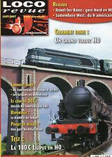 ** Loco Revue n°725 140 C Liliput en H0 / Disesels H0 sonorisés / Grand Viaduc