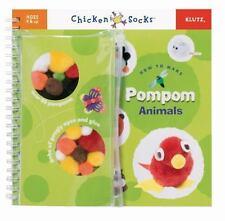 NEW! How to Make Pompom Animals Klutz Chicken Socks 2005, Hardcover-Great 4 XMAS