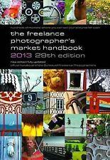 The Freelance Photographer's Market Handbook 2013, , Very Good Book