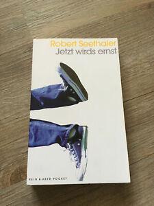 Robert Seethaler - Jetzt wirds ernst Roman Taschenbuch - Sehr guter Zustand