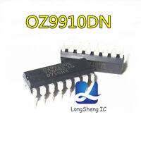 5PCS OZ9910DN IC DIP-16 new