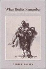 When Bodies Remember: Experiences and Politics of AIDS in South Africa (Califo..