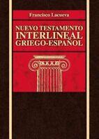 Nuevo Testamento interlineal griego-espanol, Hardcover by Lacueva, Francisco ...