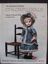 THE DOLLMAKER'S WORKBOOK – CHILDREN DOLLS Volume II FRENCH DOLLS