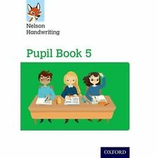 Nelson Handwriting Year 5/Primary 6. Pupil Book 5, Paperback, Students Book