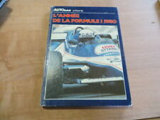 L'Année de la Formule 1 1980 - Auto Hebdo - Didier Braillon