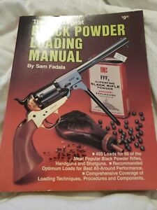 The Gun Digest Black Powder Liading Manual By Sam Fadala