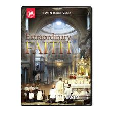 EXTRAORDINARY FAITH:  AN EWTN DVD