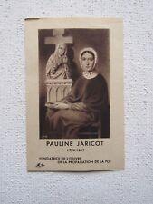 IMAGE PIEUSE ANCIENNE : PAULINE JARICOT - OEUVRE de la PROPAGATION de la FOI