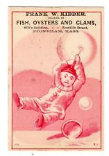 STONEHAM MASS*FRANK KIDDER*FISH OYSTERS & CLAMS*BUBBLES VICTORIAN TRADE CARD #2