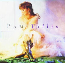PAM TILLIS - ALL OF THIS LOVE - MUSIC CD - NEW SEALED