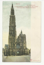 Belgium - Antwerp/Anvers - La Cathédrale - early card