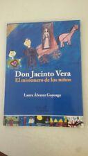Don Jacinto Vera. El misionero de los niños (Spanish Edition - by Laura Álvarez