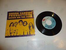 "UNION CARBIDE PRODUCTIONS - Down on the Farm - 1989 USA 2-track 7"" Single"