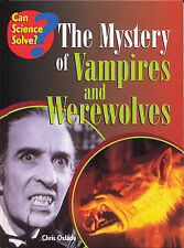 Vampires (Can Science Solve?), Oxlade, Chris, New Book