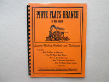 PIUTE FLATS BRANCH OF THE D&RGW Scenery Making Methods Techniques MODEL RAILROAD