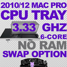 2010 2012 • 6-Core 3.33 Ghz Mac Pro Upgrade CPU Tray 5,1 with Return Option