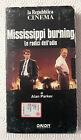 CS17> FILM VHS MISSISSIPPI BURNING LE RADICI DELL'ODIO