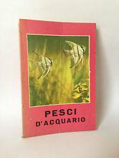PESCI D'ACQUARIO [Vallardi 1963]
