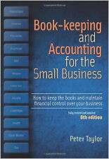 Book-Keeping & Accounting for the Small Business: How to Keep the Books and Main