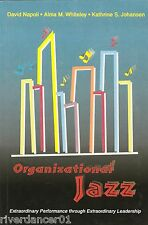 ORGANIZATIONAL JAZZ Extraordinary Leadership ~ David Napoli SC 2005 SIGNED