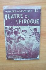 COLLECTION VOYAGES ET AVENTURES n° 359 : QUATRE EN PIROGUE
