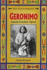 Geronimo: Apache Freedom Fighter (Native American Biographies (Enslow)-ExLibrary