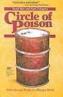Circle of Poison : Pesticides and People in a Hungry World by Mark Schapiro...