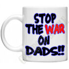 Stop The War On Dads Fathers For Justice Parental Alienation Coffee Tea Mug