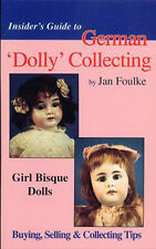 DOLL BOOK Guide to Buying/Selling/Collecting GERMAN GIRL BISQUE DOLLS Jan Foulke