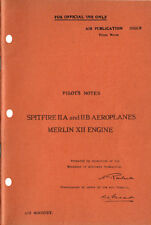 PILOT'S NOTES: SPITFIRE IIA/B-WW2 RAF FIGHTER (27 pps)+FREE 2-10 PAGE INFO PACK